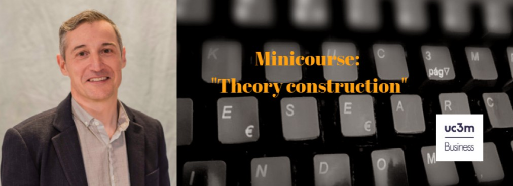 """Theory construction"" a minicourse given by Prof. Ramón Rico from the University of Western Australia"