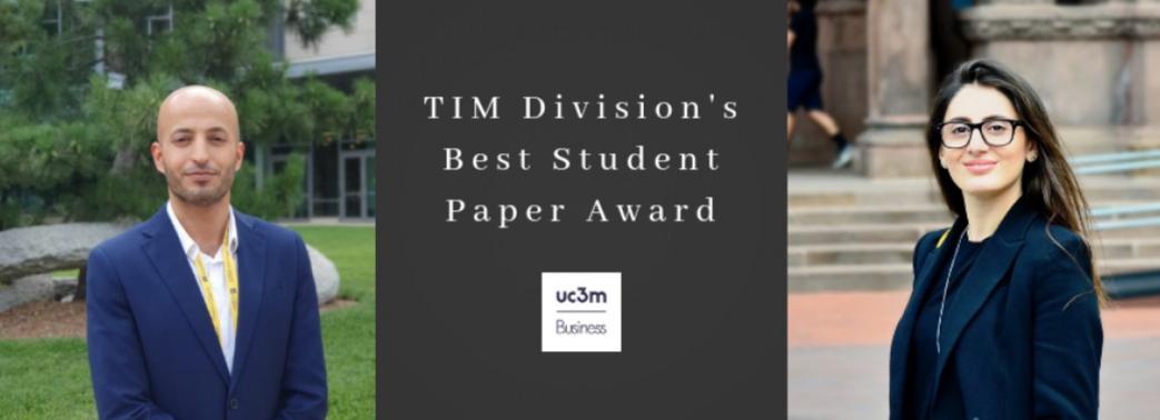 Nuestros estudiantes de doctorado Araksya Ayvazyan y Said Matr ganan el premio  TIM Division's Best Student Paper
