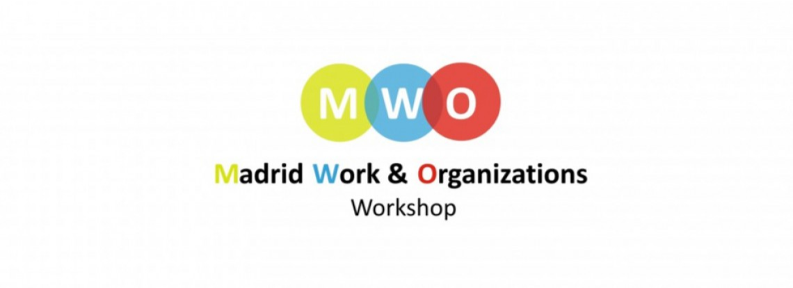 2020 Madrid Work and Organizations Workshop