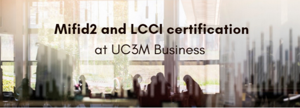 Get your Mifid2 and LCCI certification at UC3M Business